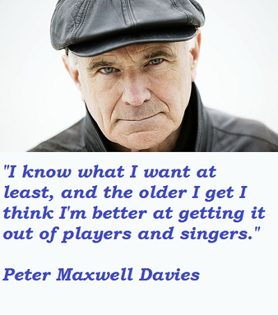 Peter Maxwell Davies's quote #2