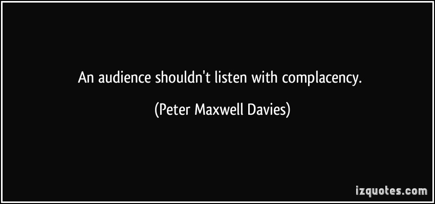 Peter Maxwell Davies's quote #6