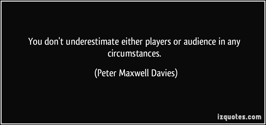 Peter Maxwell Davies's quote #3