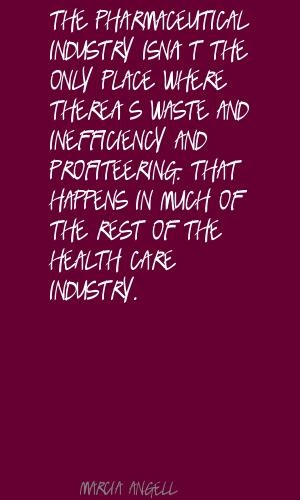 Pharmaceutical Industry quote #2