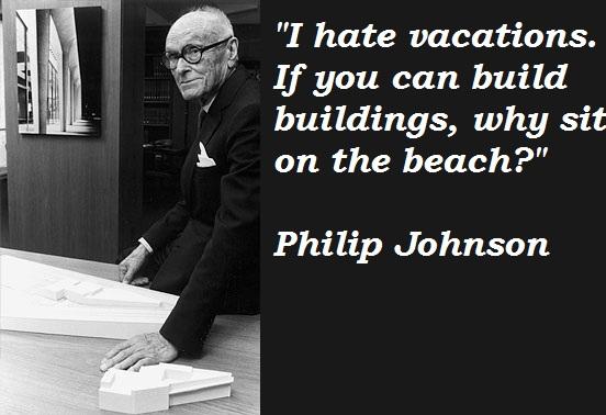 Philip Johnson's quote #3