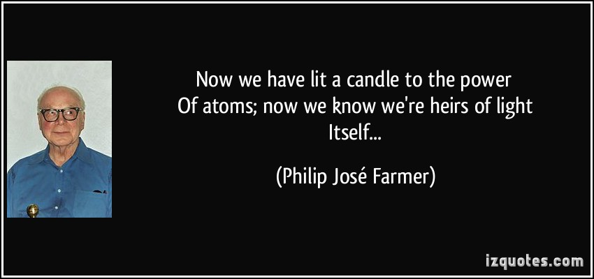 Philip Jose Farmer's quote #1