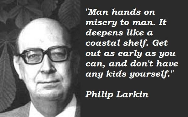 Philip Larkin's quote #3