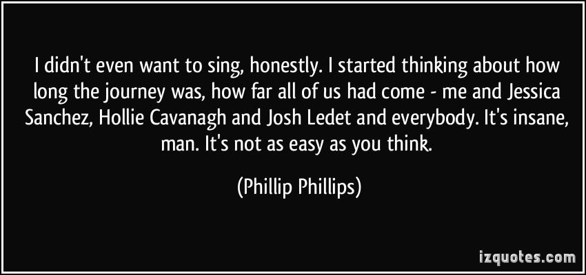Phillip Phillips's quote #8