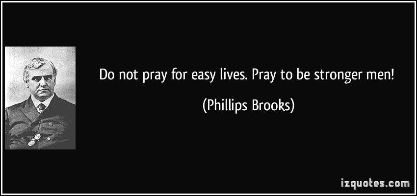 Phillips Brooks's quote #1
