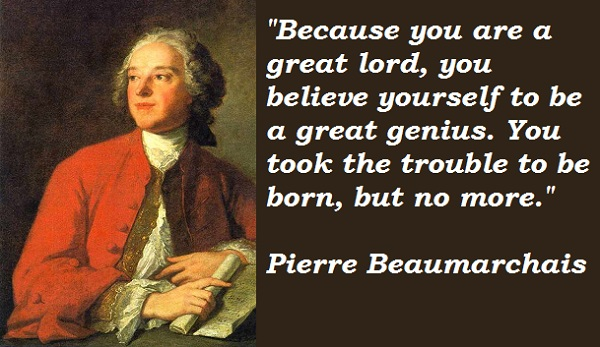 Pierre Beaumarchais's quote #1