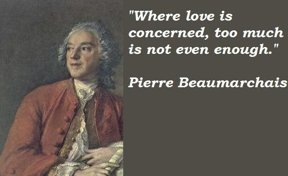 Pierre Beaumarchais's quote #6