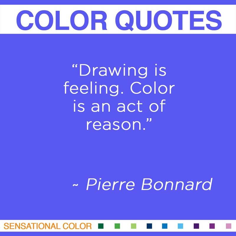 Pierre Bonnard's quote