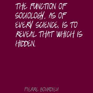 Pierre Bourdieu's quote