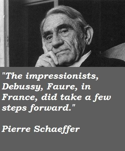 Pierre Schaeffer's quote #1