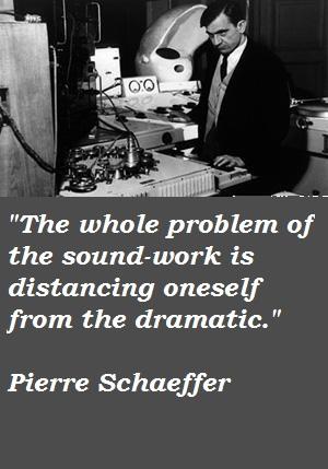 Pierre Schaeffer's quote #2