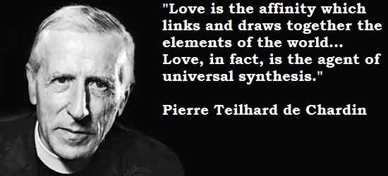 Pierre Teilhard de Chardin's quote #4