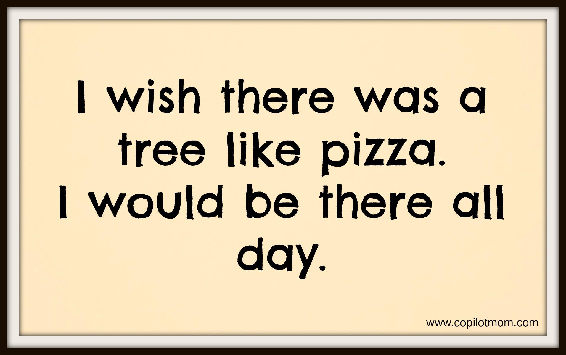 Pizza quote #1