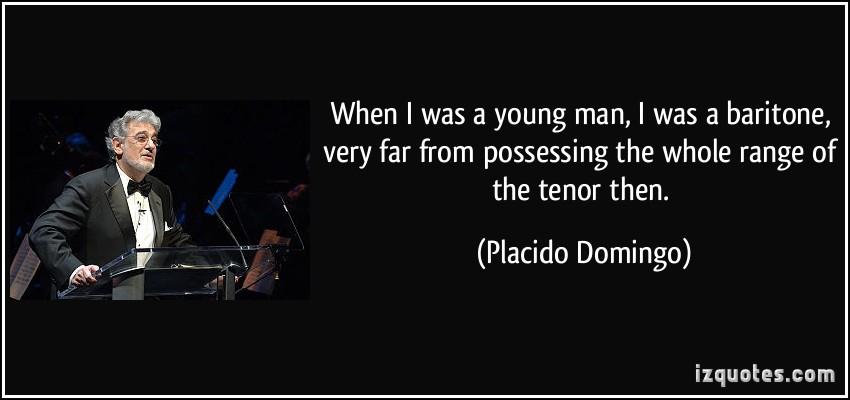 Placido Domingo's quote #4
