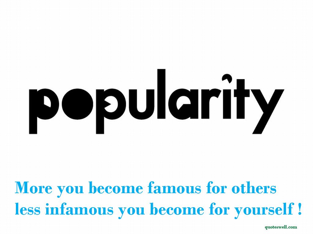 Popularity quote #3