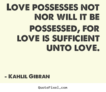 Possesses quote #1