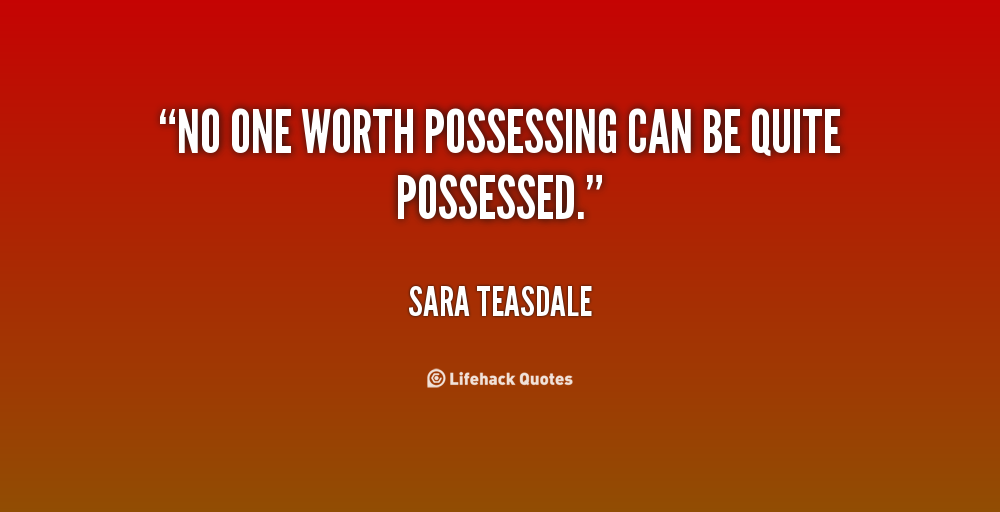 Possessing quote #2