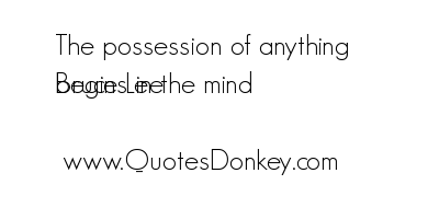 Possession quote #5
