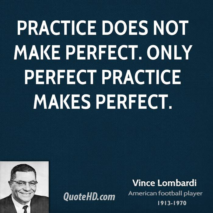 Practice Makes Perfect quote #2