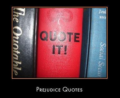 Prejudices quote #1