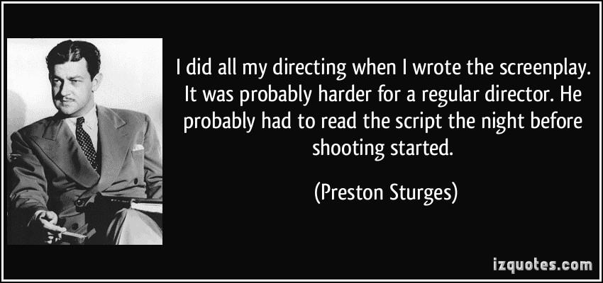 Preston Sturges's quote #1
