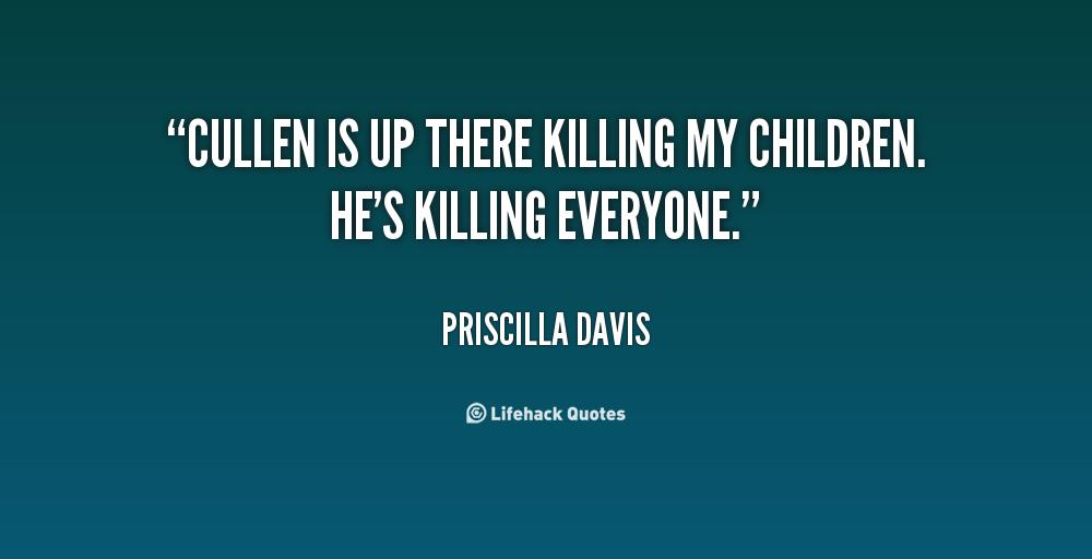 Priscilla Davis's quote