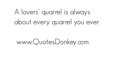 Quarrel quote #5