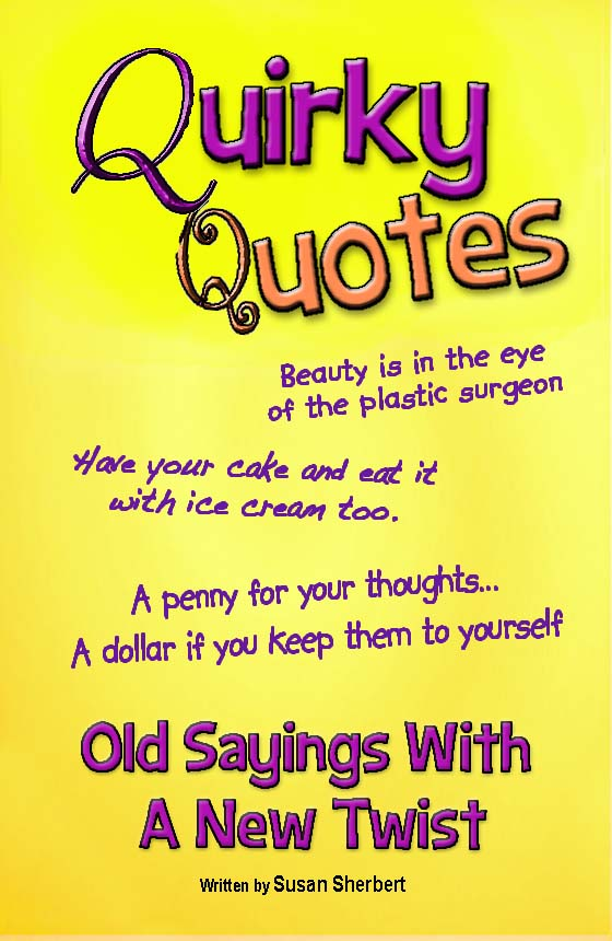 Quirky quote #1