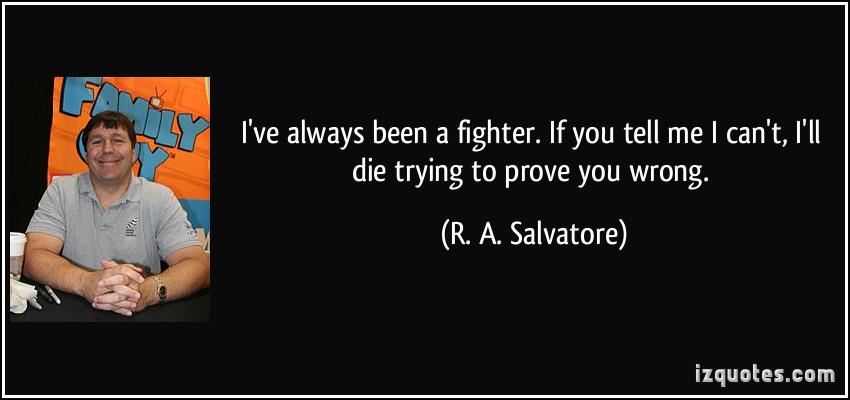 R. A. Salvatore's quote #8