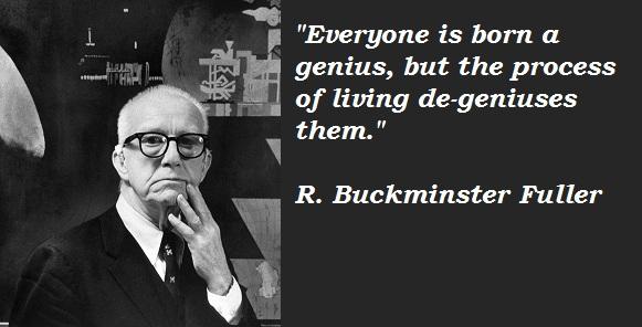 R. Buckminster Fuller's quote