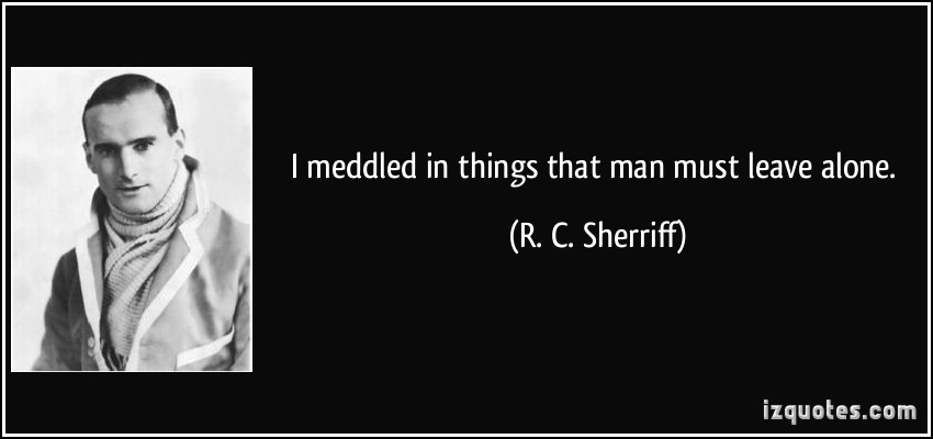 R. C. Sherriff's quote