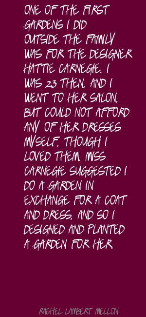 Rachel Lambert Mellon's quote #3