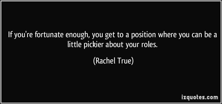 Rachel True's quote #6
