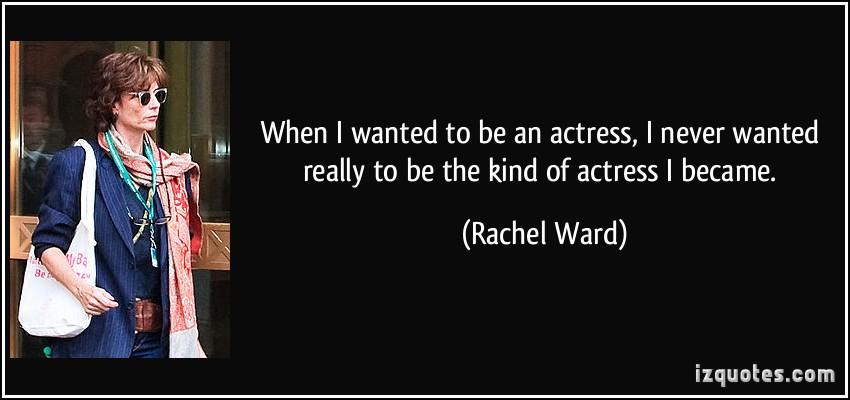 Rachel Ward's quote #3