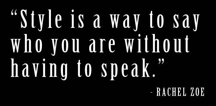 Rachel Zoe's quote #4