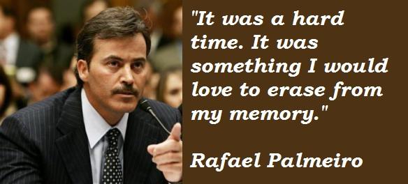 Rafael Palmeiro's quote #4