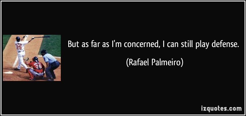 Rafael Palmeiro's quote #6