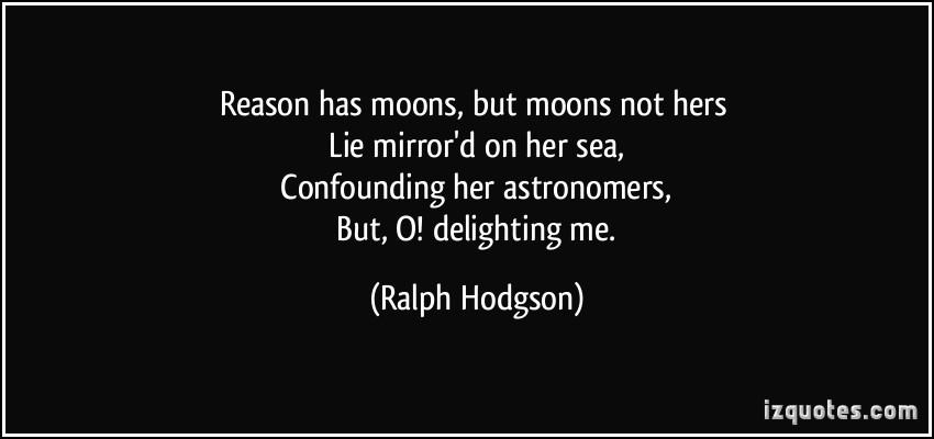 Ralph Hodgson's quote #1
