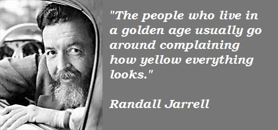Randall Jarrell's quote #4