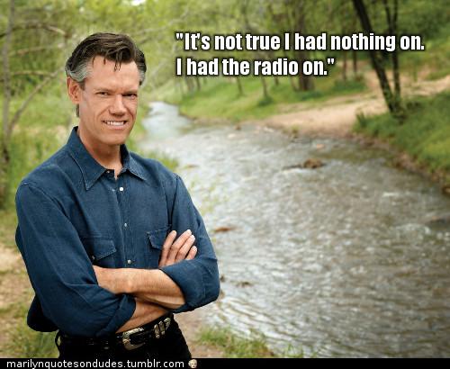 Randy Travis's quote #2