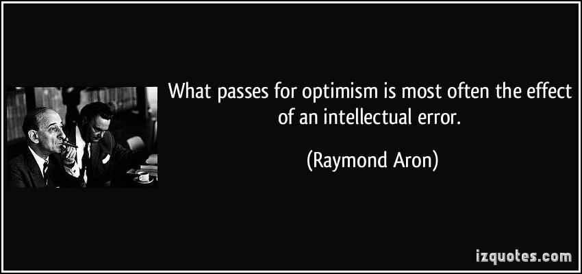 Raymond Aron's quote