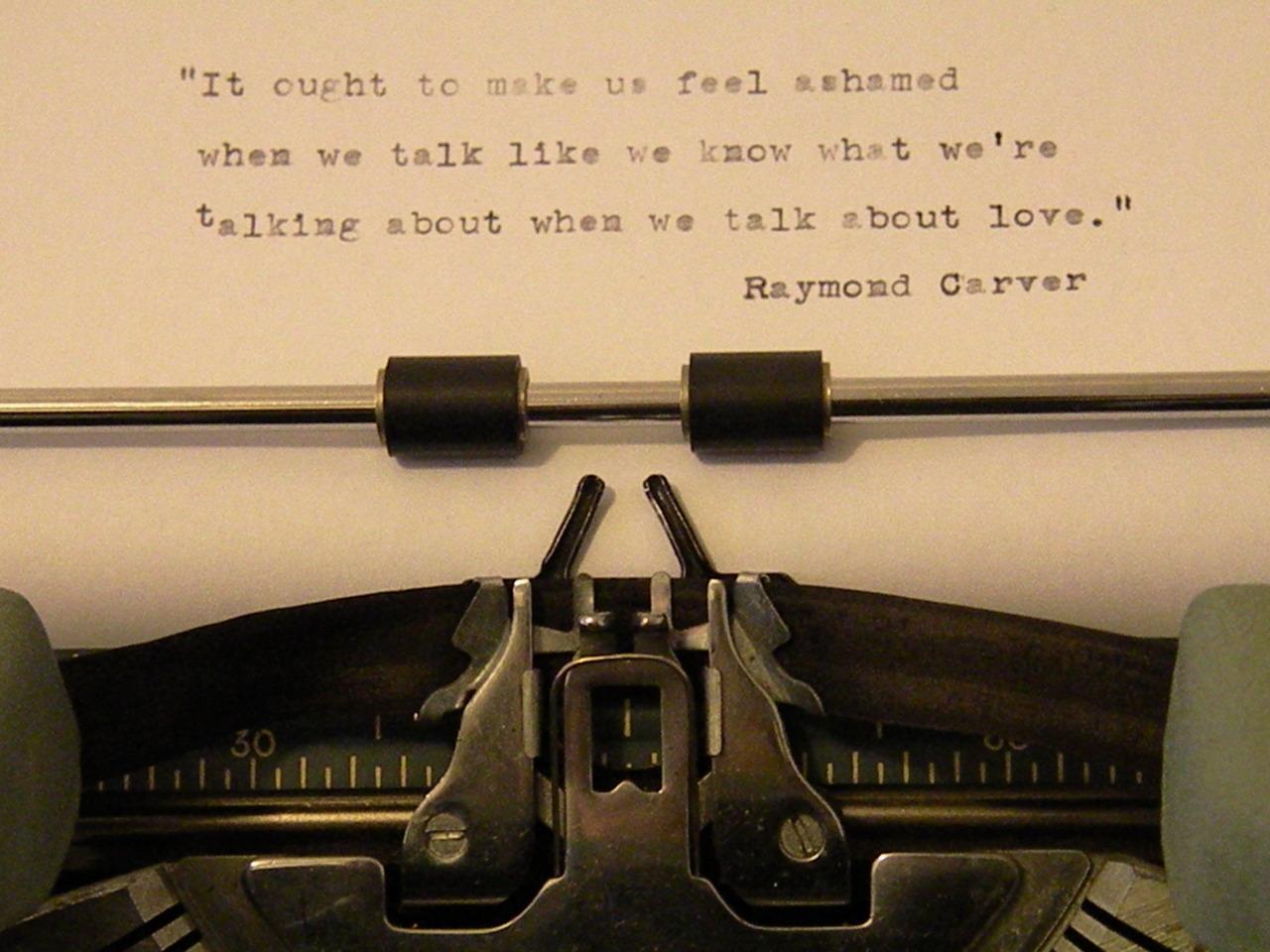 Raymond Carver's quote #2