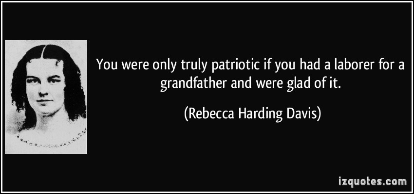 Rebecca Harding Davis's quote #1