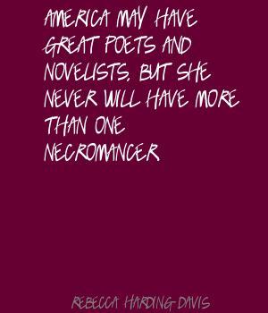 Rebecca Harding Davis's quote #3