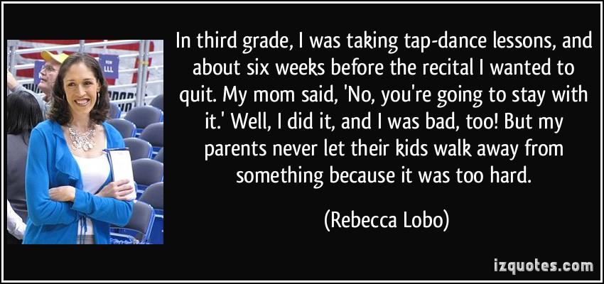 Rebecca Lobo's quote #4