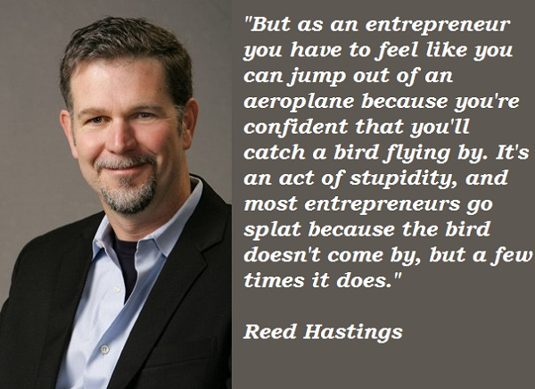 Reed Hastings's quote #5