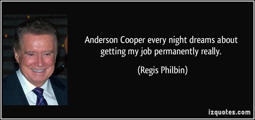 Regis Philbin's quote #2