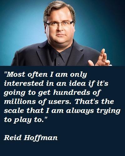 Reid Hoffman's quote #5