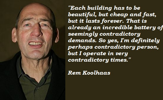 Rem Koolhaas's quote #7