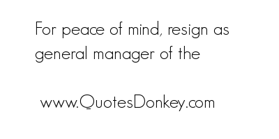 Resign quote #1